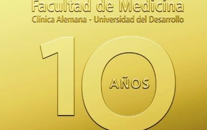 10 años de la Facultad de Medicina
