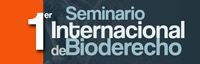 1er Seminario Internacional de Bioderecho